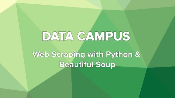 Data Campus - Web Scraping with Python & Beautiful Soup | Meetup