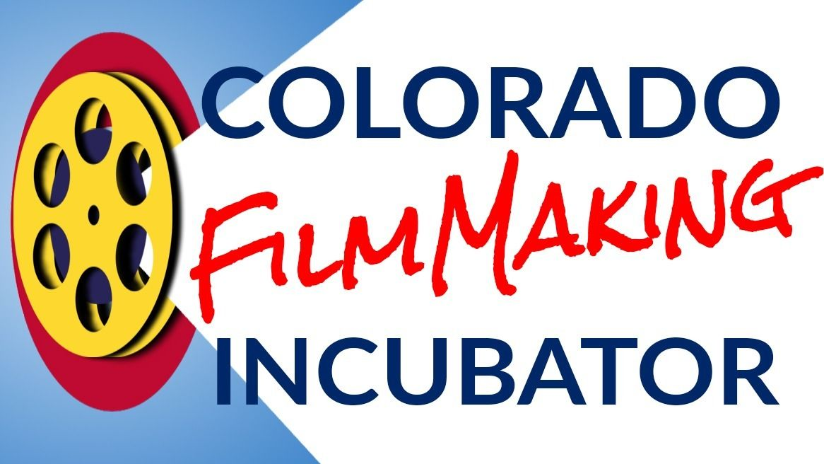 Colorado Filmmaking Incubator