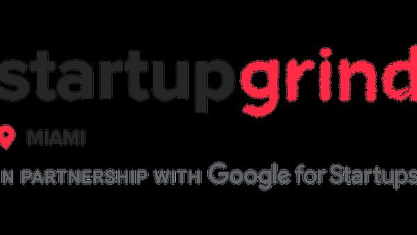 Startup Grind Miami (Miami, FL)   Meetup