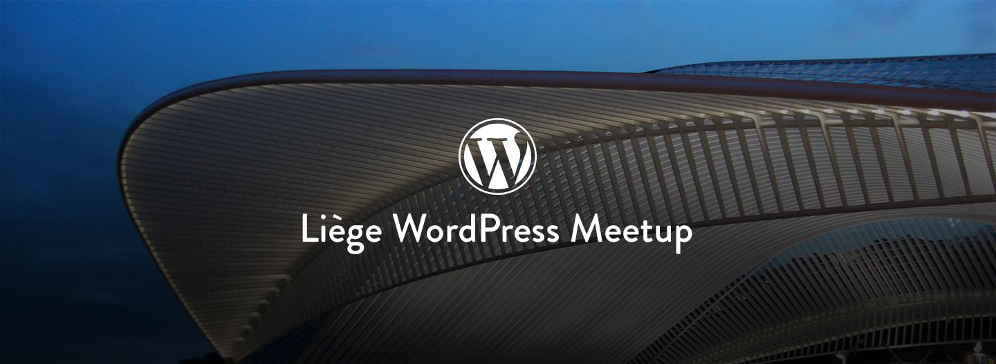 Liège WordPress Meetup