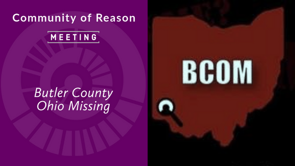 COR Monthly Meeting: Butler County Ohio Missing