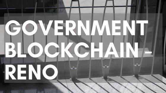 Government Blockchain - Reno