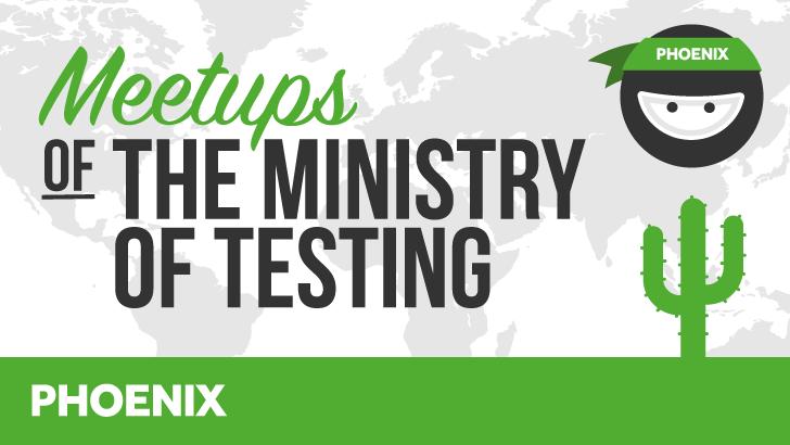 Ministry of Testing Phoenix