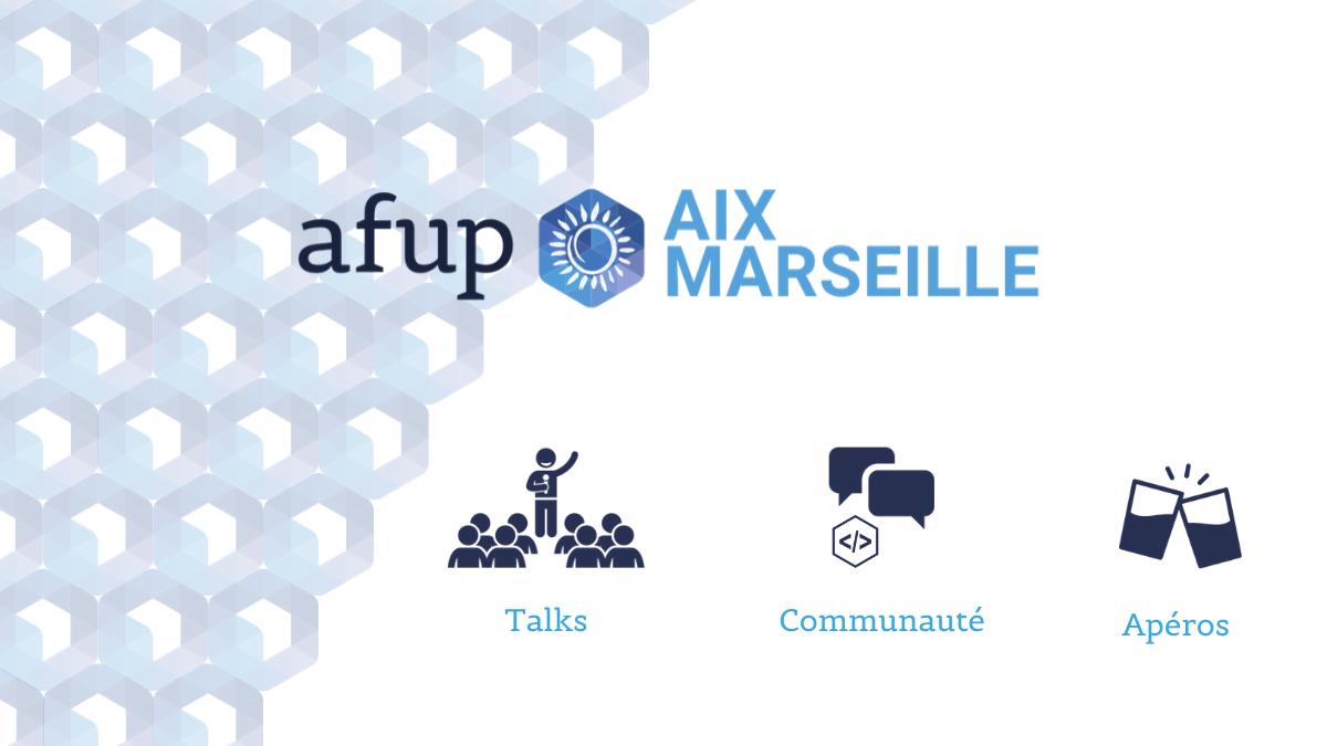 AFUP Aix-Marseille