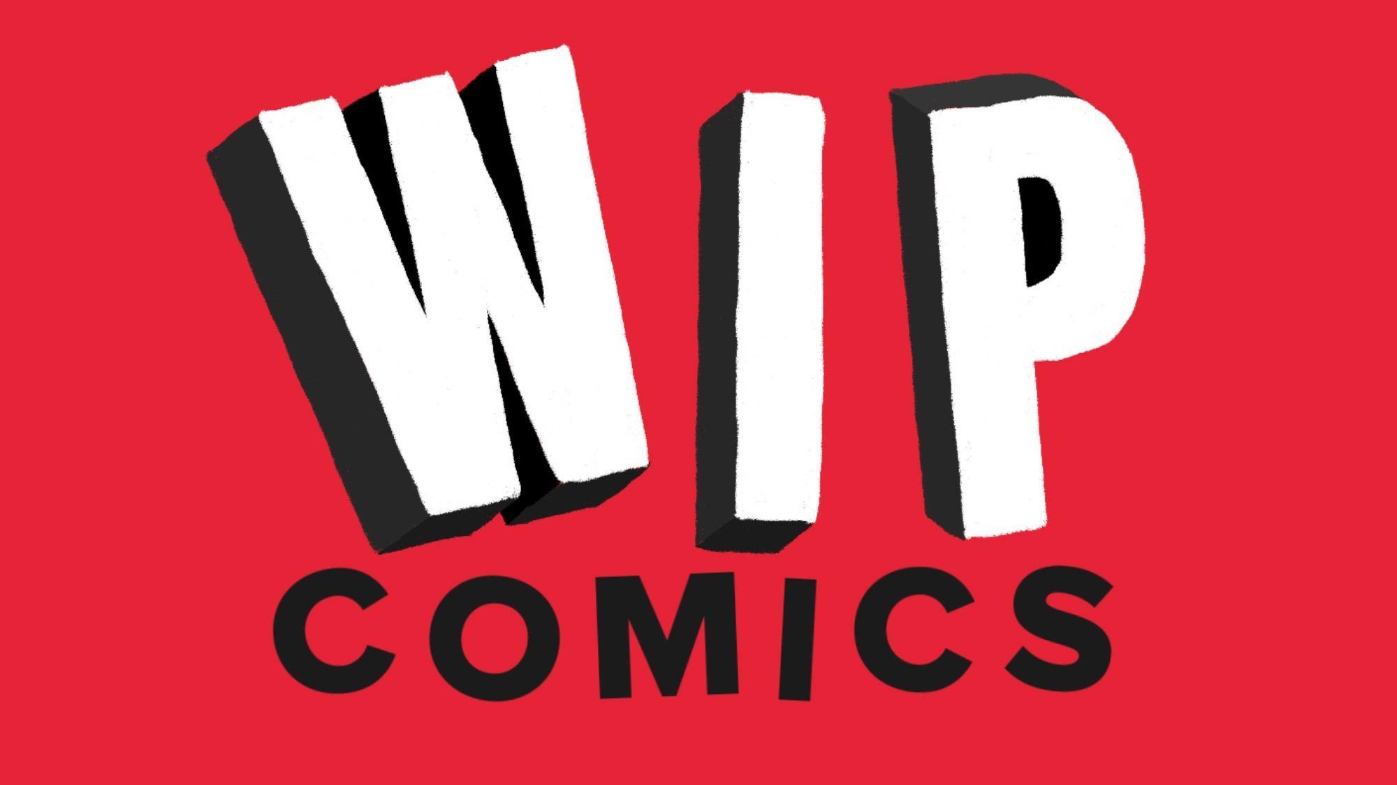 WIP Comics