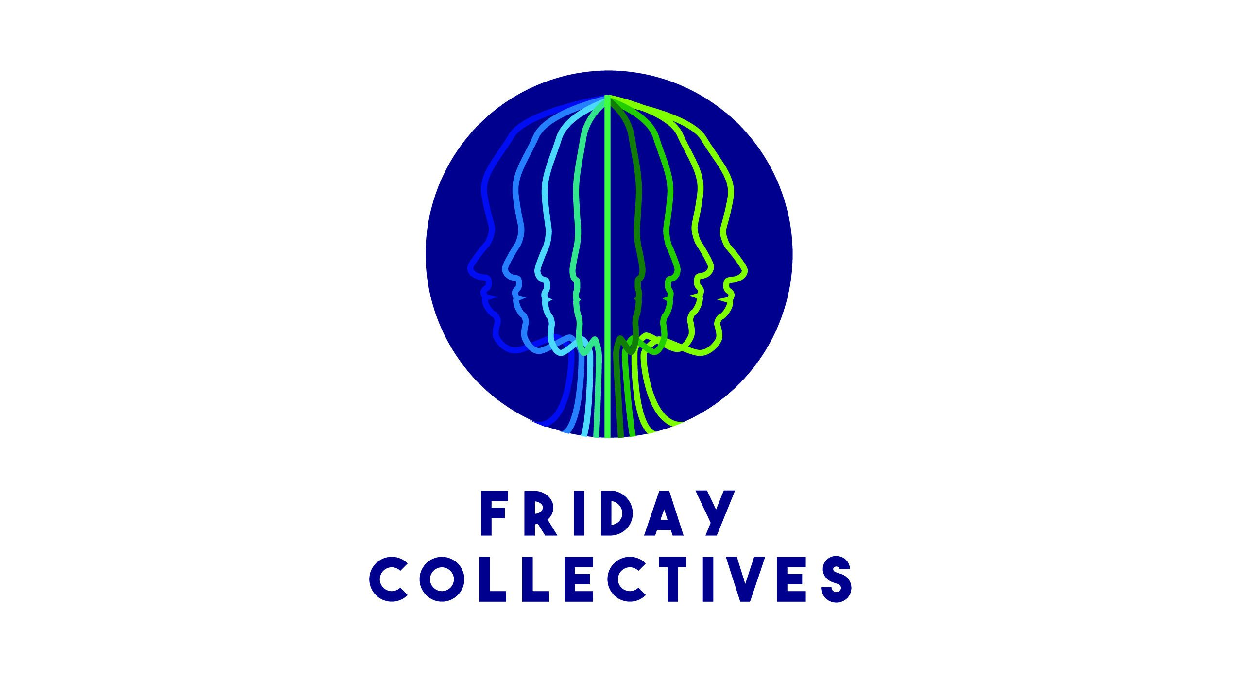 Friday Collectives