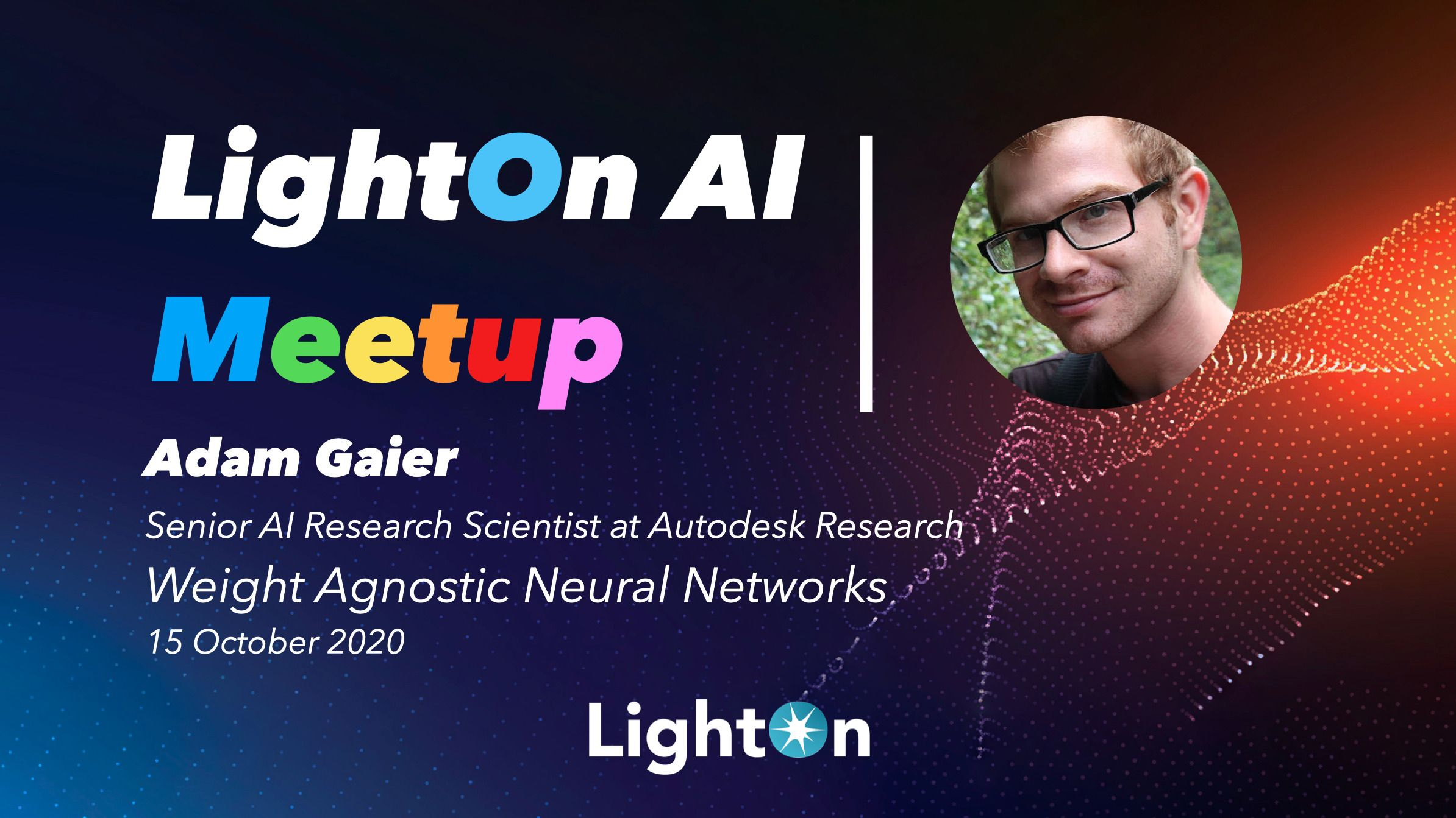 7. LightOn AI Meetup: Weight Agnostic Neural Networks