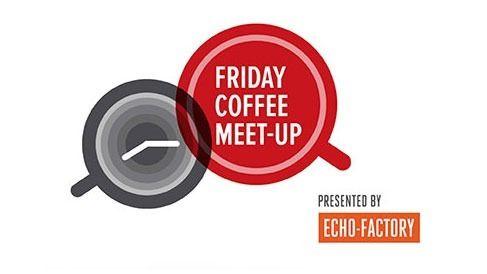 Friday Coffee Meetup