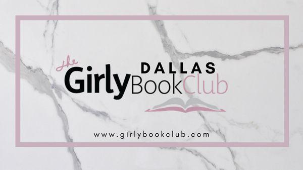 The Dallas Girly Book Club