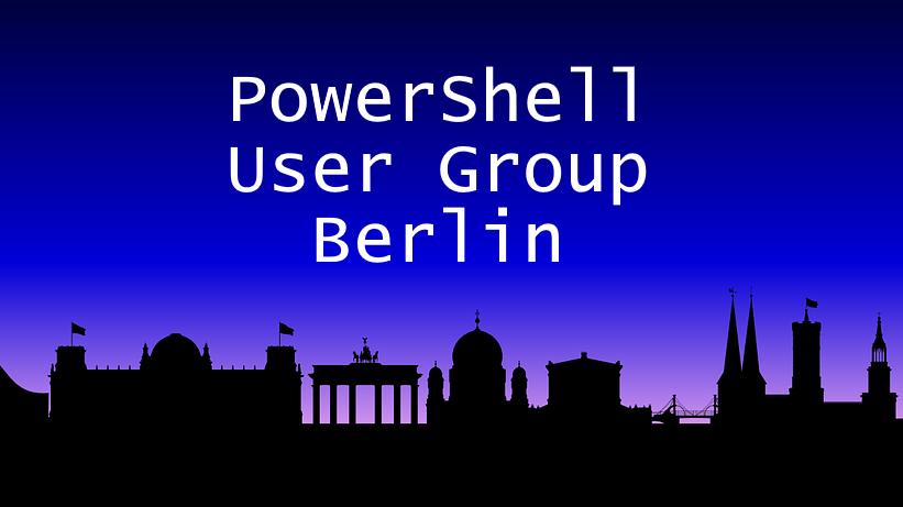PowerShell User Group Berlin