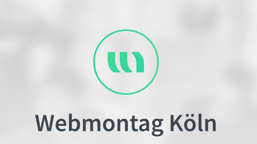 Webmontag Köln