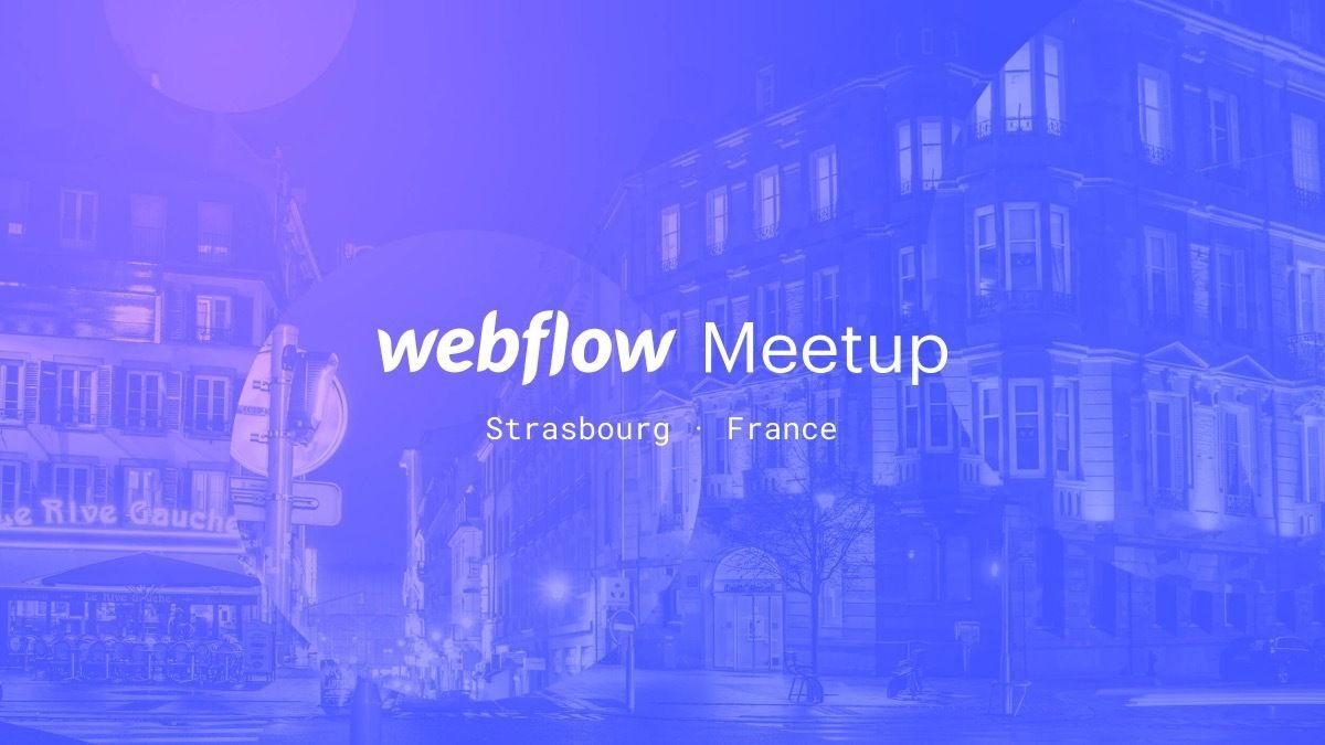 Webflow Meetup Strasbourg