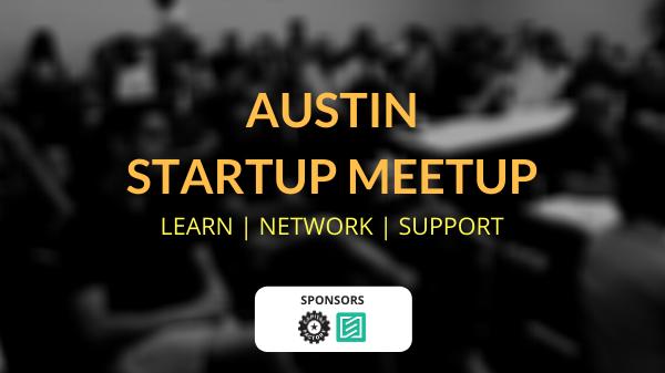 Austin Startup Meetup