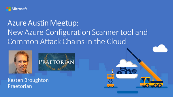 New Azure Configuration Scanner Tool And Common Attack