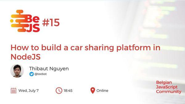 BeJS#15: How to build a car sharing platform in NodeJS