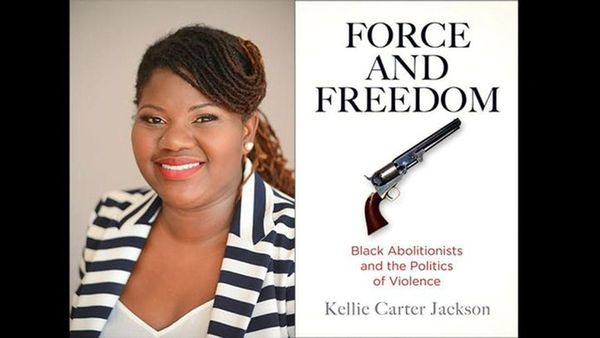Force & Freedom: Black Abolitionists and the Politics of Violence