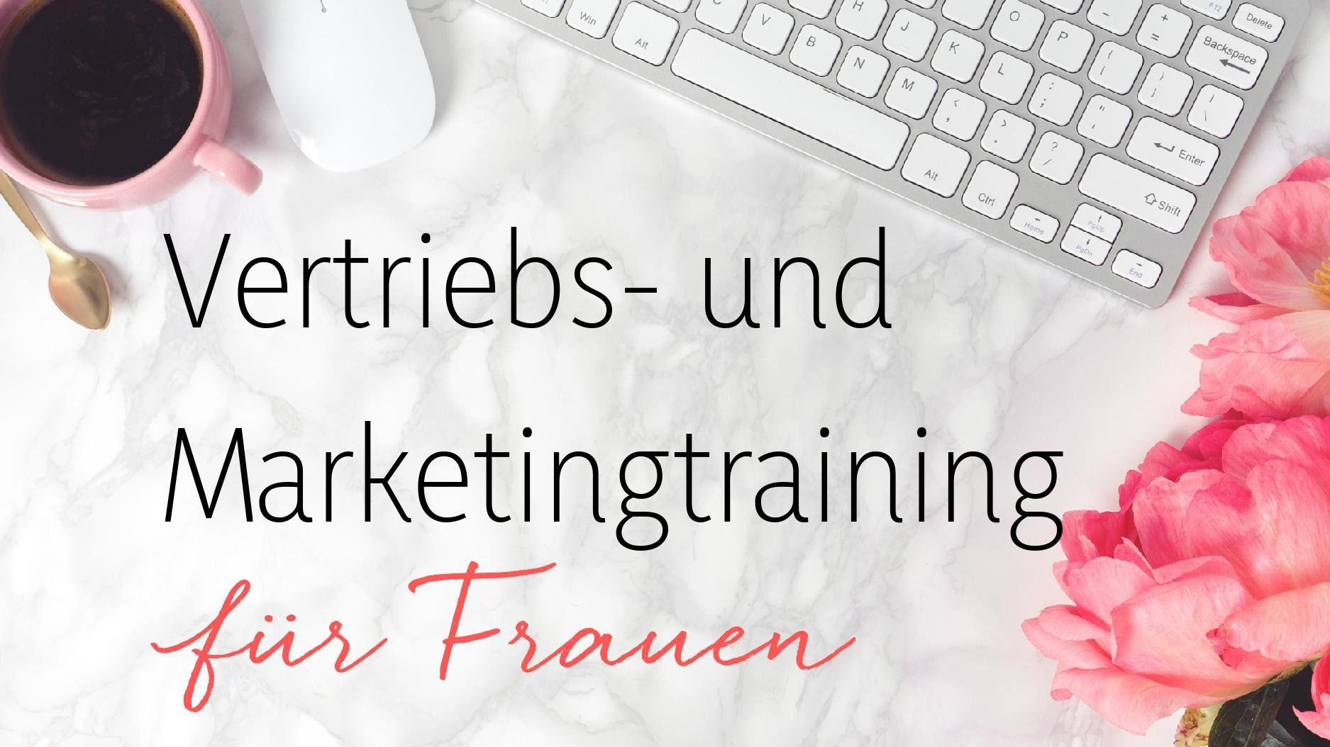 Vertriebs- und Marketingtraining für Frauen