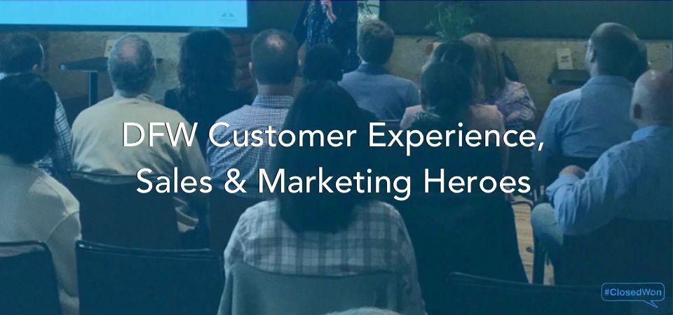 Dallas/Fort Worth - Customer Experience, Sales, & Marketing