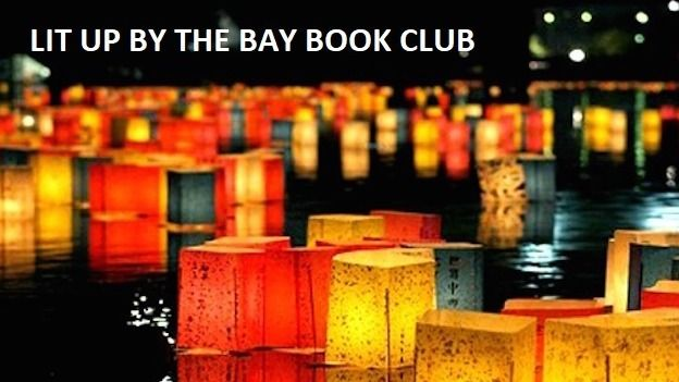Lit Up by the Bay Book Club - for all Bayside readers!
