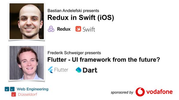 2 Talks: Redux in Swift (iOS) && Flutter - a UI framework