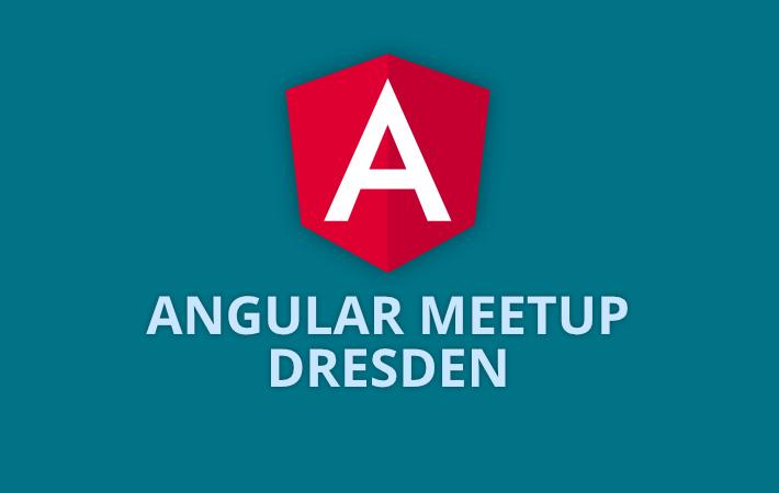 Angular Meetup Dresden