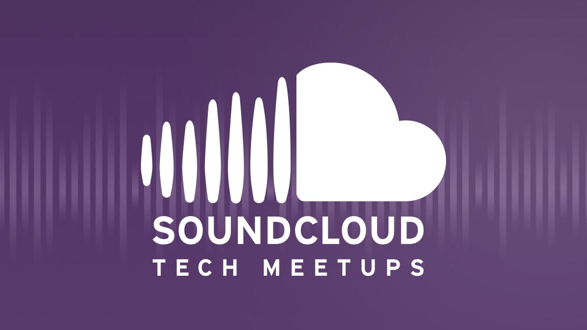 SoundCloud Tech Meetups - Berlin