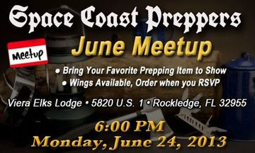 Space Coast Preppers June Meetup- www.SpaceCoastPreppers.com