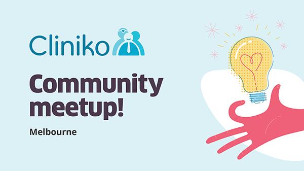 Cliniko Community Meetup - Melbourne