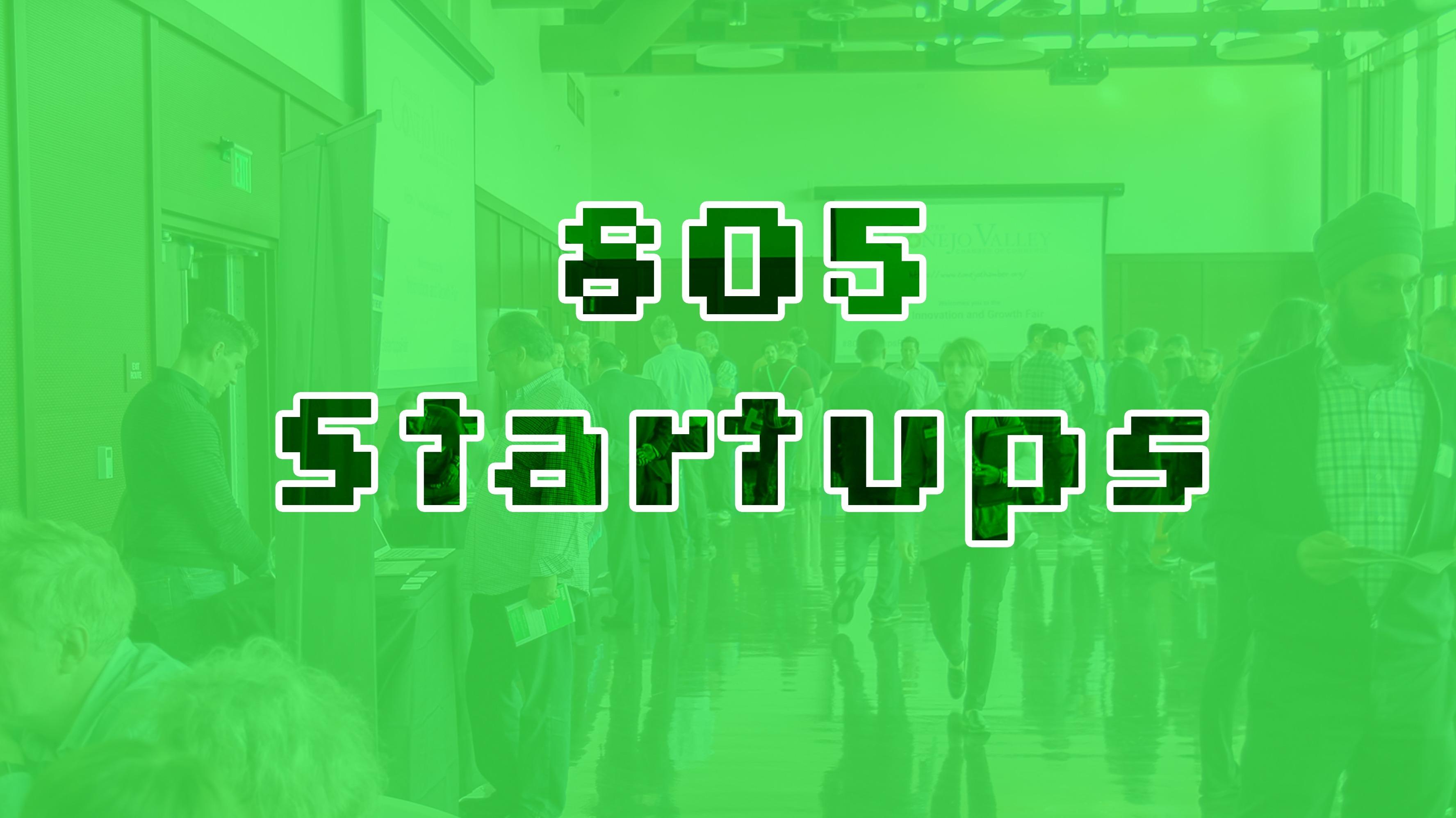 805 Startups - Techies, Entrepreneurs & Investors in the 805