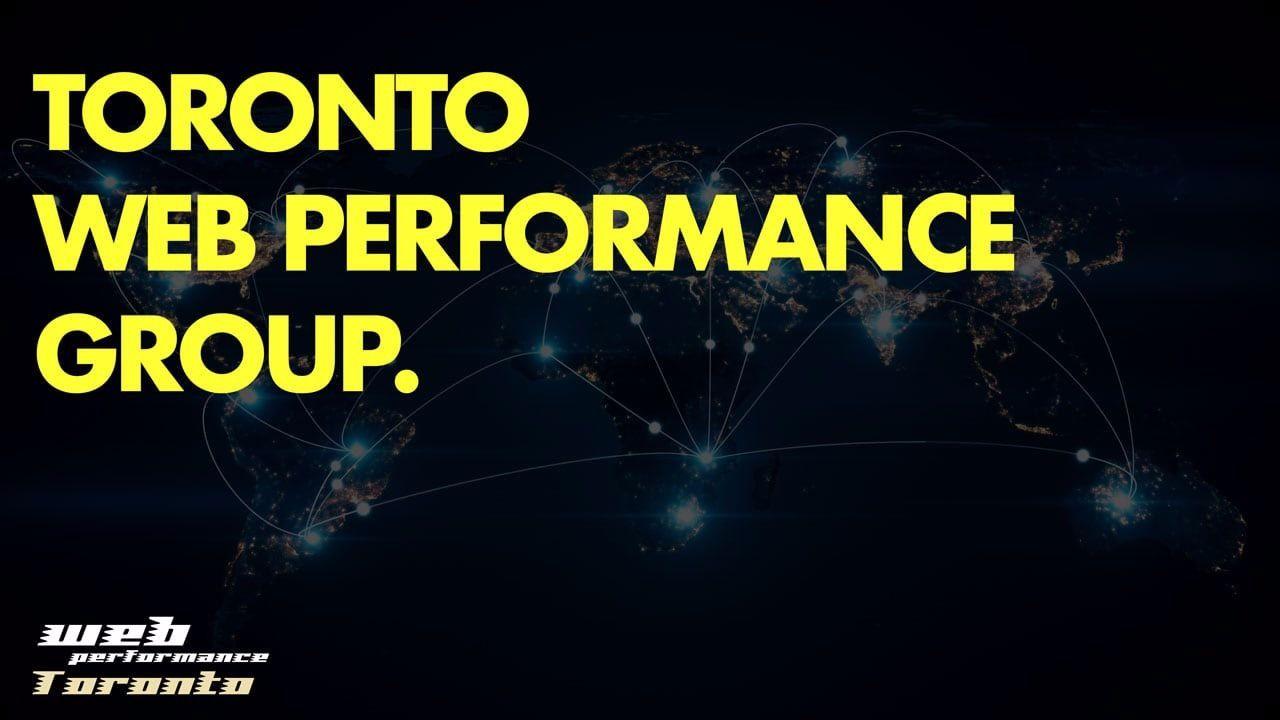 Toronto Web Performance Group