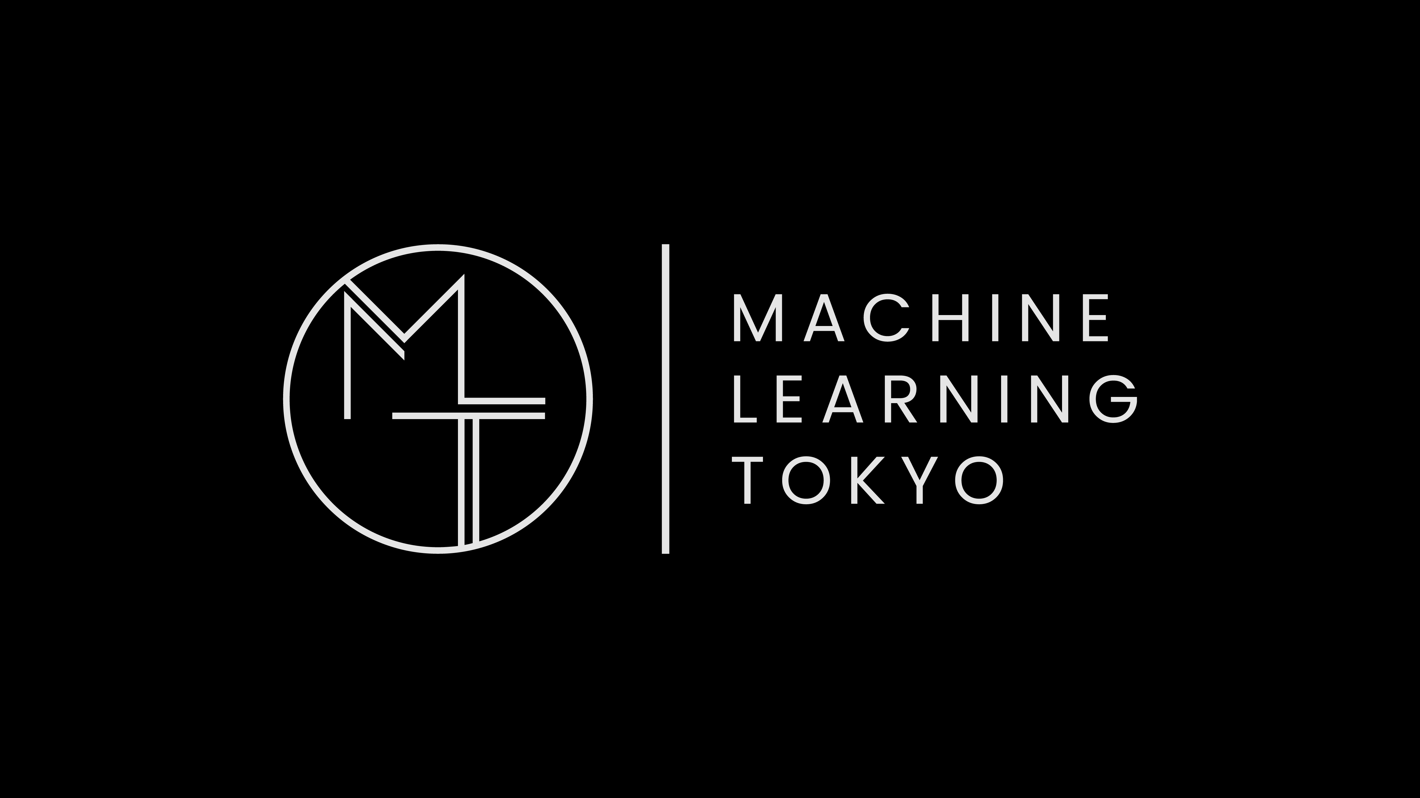 Machine Learning Tokyo