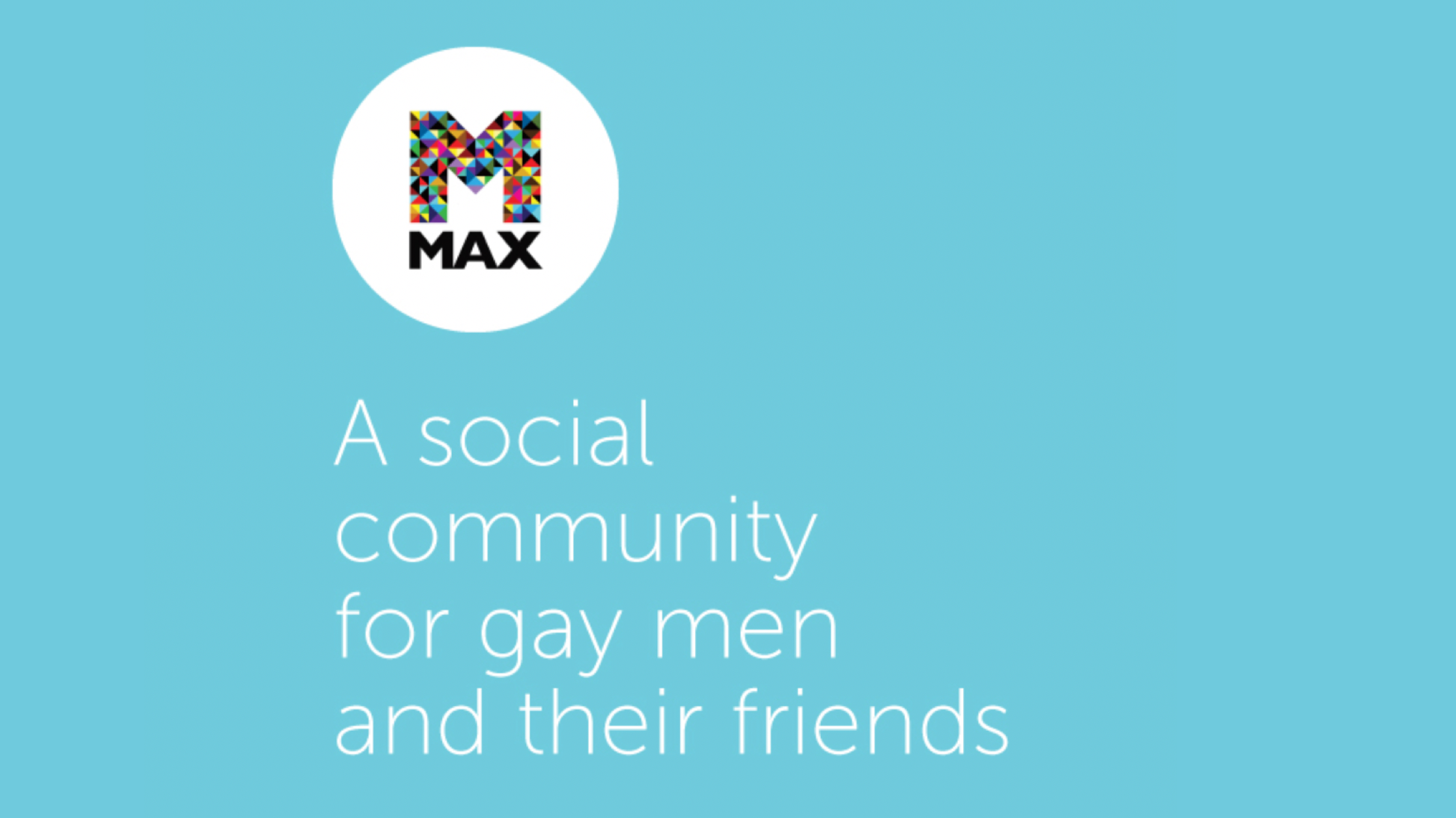 MAX SF | A social community for gay men and their friends.