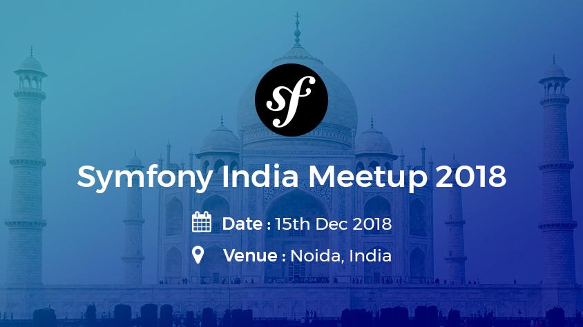 Symfony India Meetup 2018