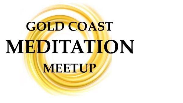 Gold Coast Free Meditation Meetup - Creator Awakening