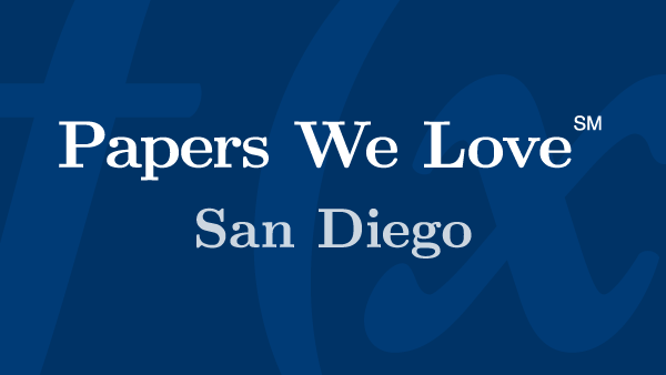 Papers We Love San Diego