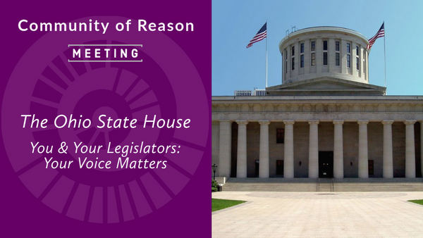 Monthly Meeting: The Ohio Statehouse - Your Voice Matters