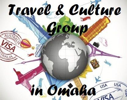 Travel and Culture Group in Omaha