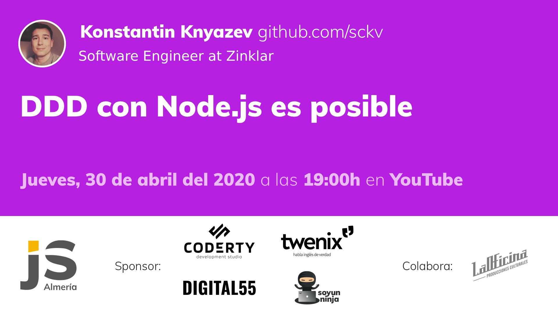 AlmeríaJS abril (on-line): DDD con Node.js es posible