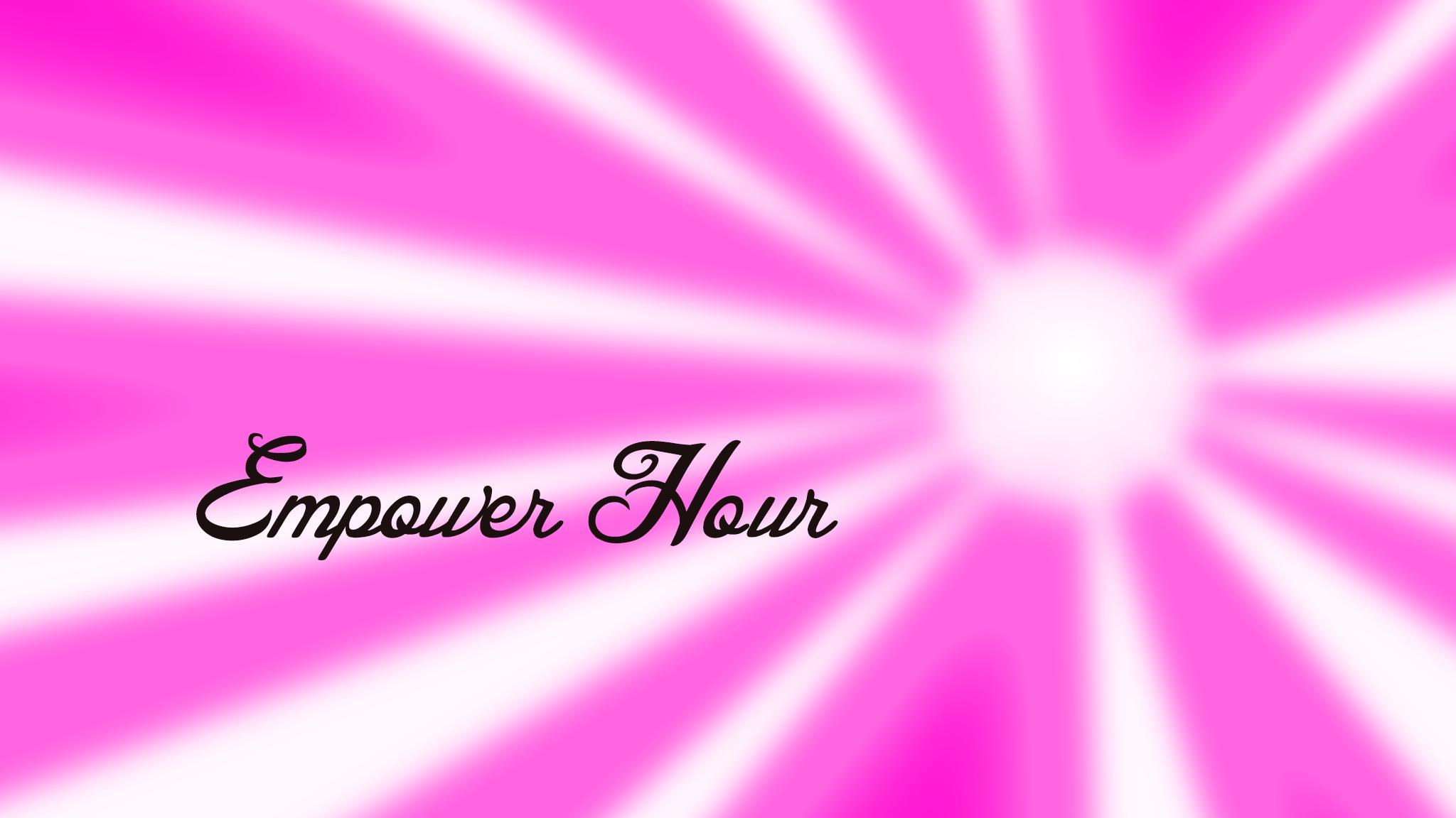 Empower Hour Sacramento
