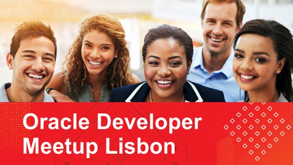Oracle Developer Meetup Lisbon