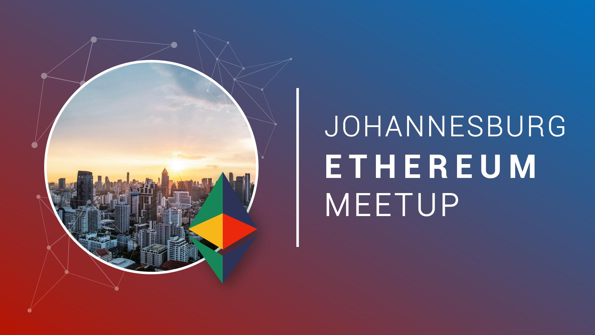 Johannesburg Ethereum Meetup