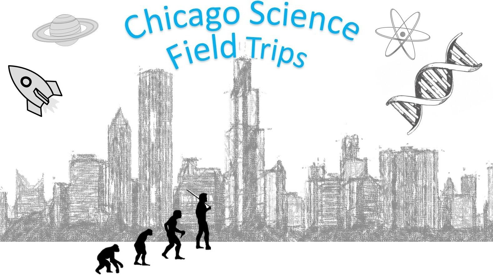 Chicago Science Field Trips