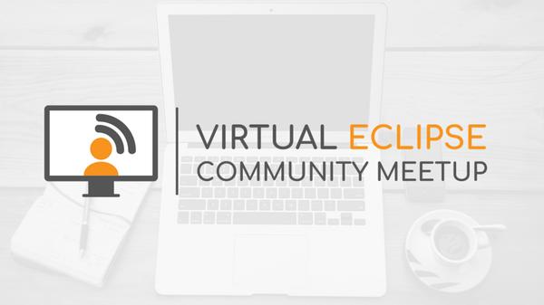 Virtual Eclipse Community MeetUp
