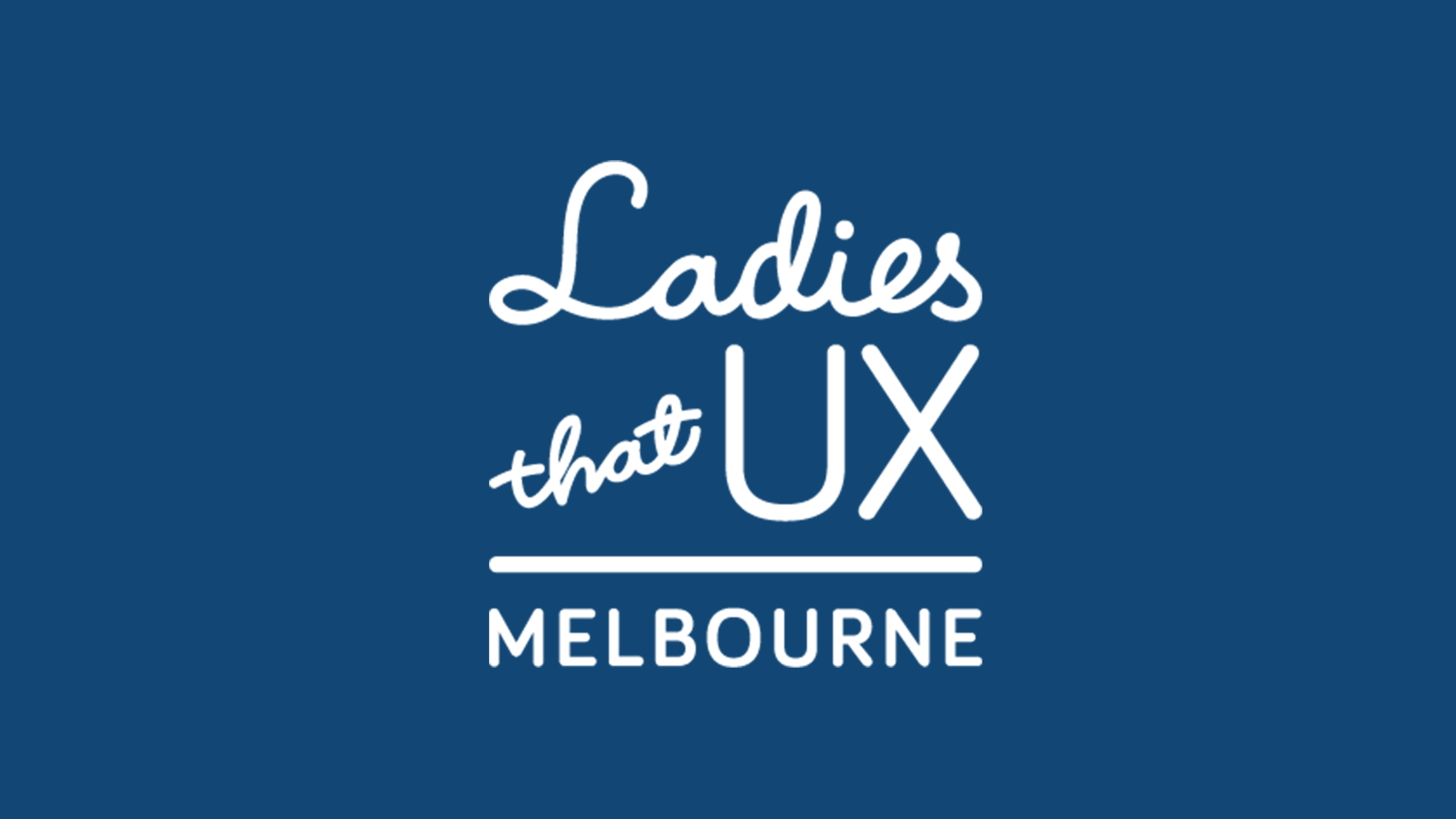 Ladies That UX Melbourne