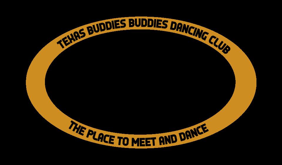 Texas Buddies Buddies Dancing Club Meet and Dance Event