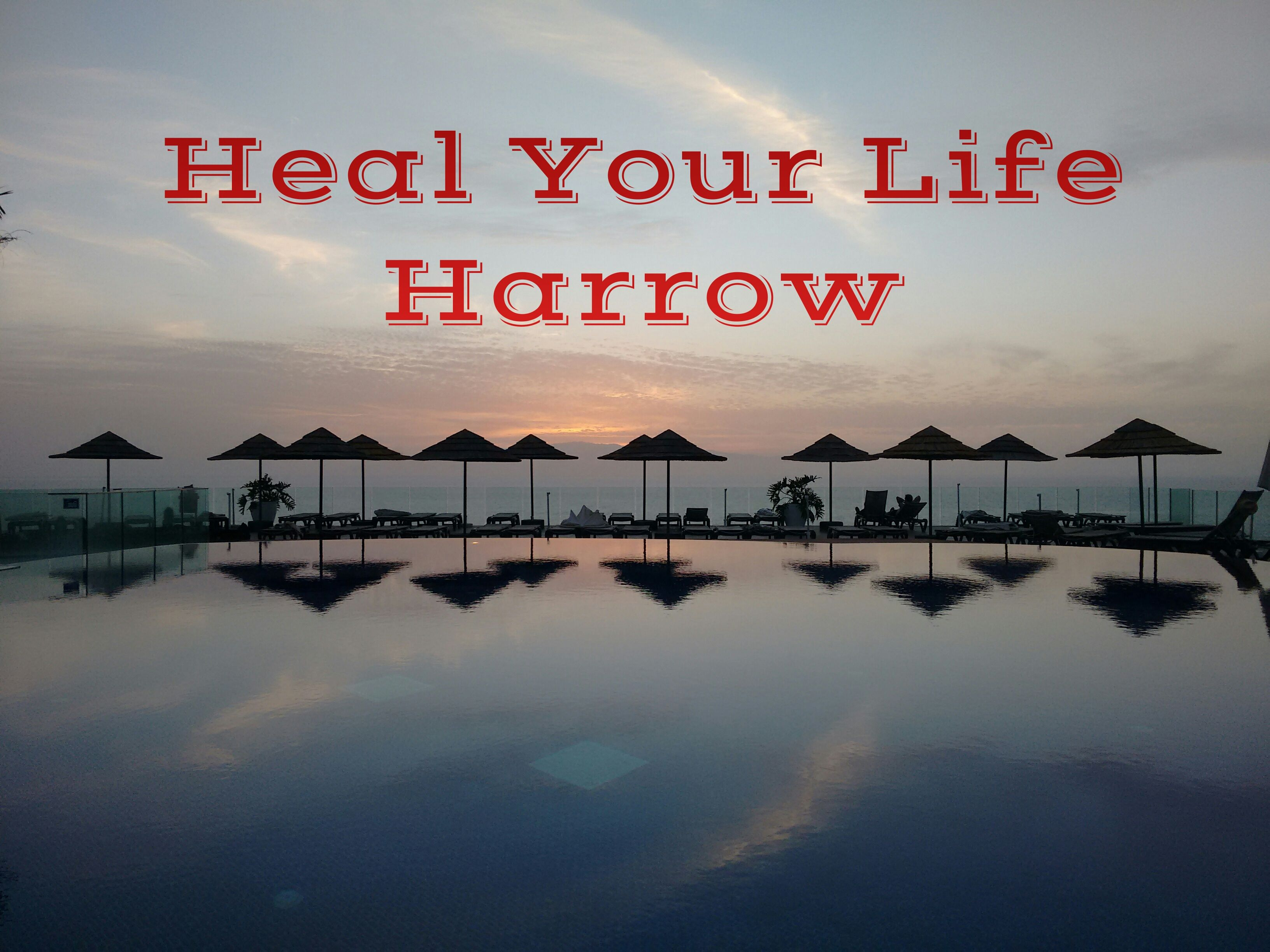"""Heal Your Life"" Harrow"