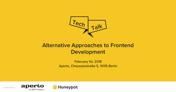 Tech Talk: Alternative Approaches To Frontend Development