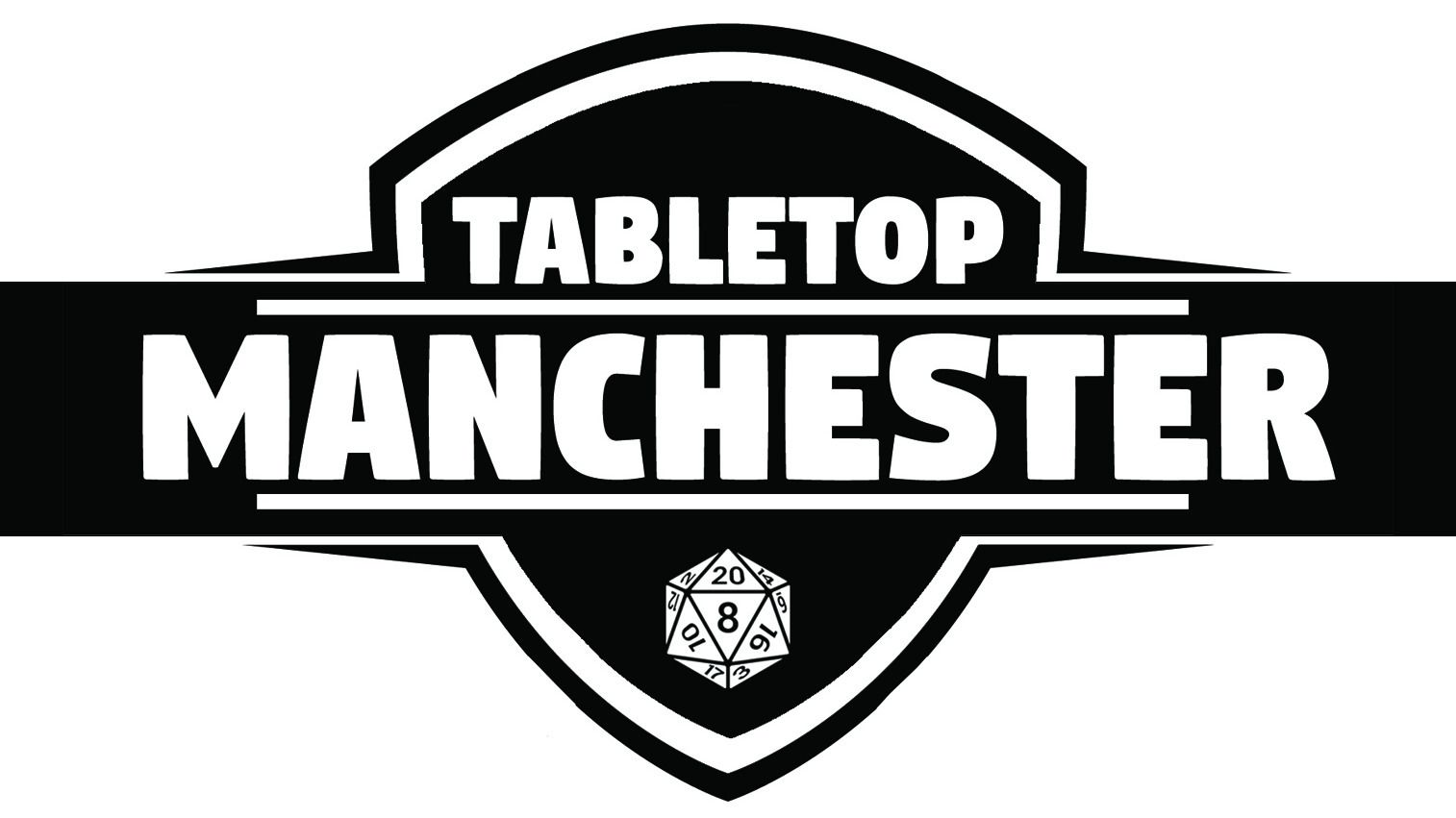 Tabletop Manchester - Dungeons and Dragons, RPGs and More...