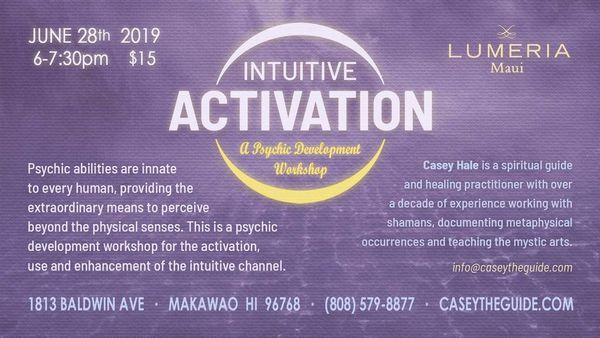 Intuitive Activation - A Psychic Development Workshop