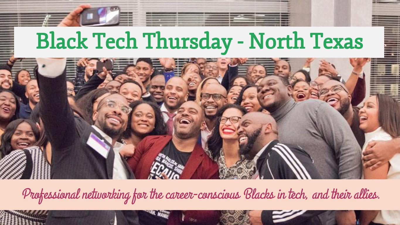 Black Tech Thursday - Uptown Dallas